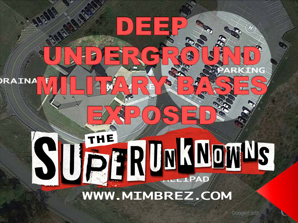 Deep Underground Military Bases Exposed in The Superunknowns
