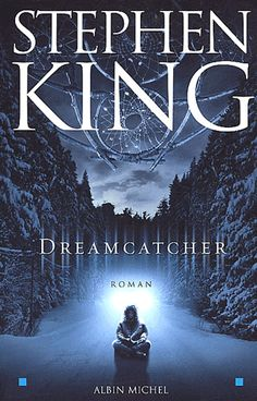 Dreamcatcher: You'll Like This if You Already Like Stephen King