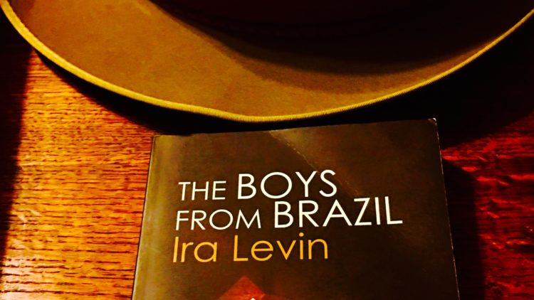 Boys from Brazil: Ira Levin's Got the Goods