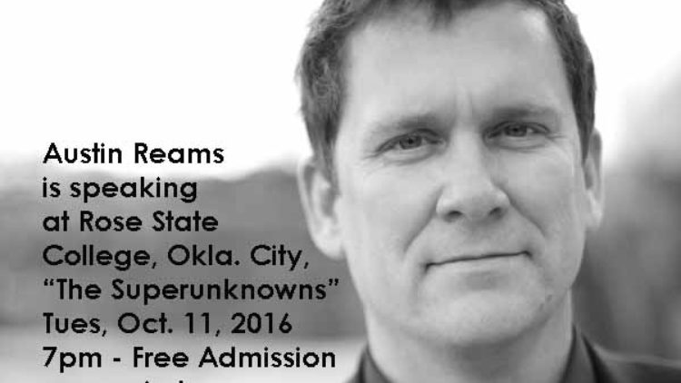 "Austin Reams to Speak on Novel ""The Superunknowns"" at Rose State College, Oklahoma City, OK"